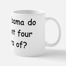 anti obama what did obama dodbunpl Mug