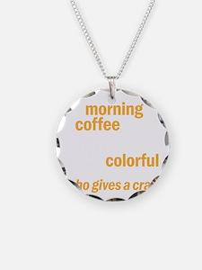 coffeecrapdrk Necklace
