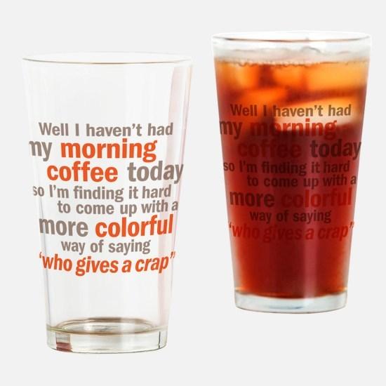 coffeecrap Drinking Glass