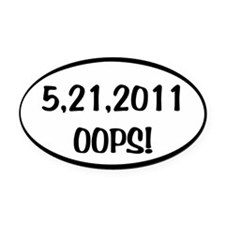 5_21_2011_oops Oval Car Magnet