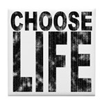 Choose Life Distressed Tile Coaster