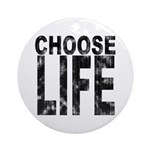 Choose Life Distressed Ornament (Round)