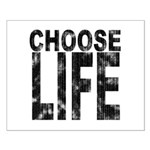 Choose Life Distressed Small Poster