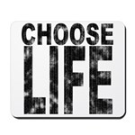 Choose Life Distressed Mousepad