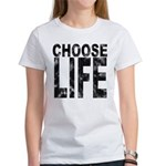 Choose Life Distressed Women's T-Shirt