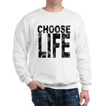 Choose Life Distressed Sweatshirt