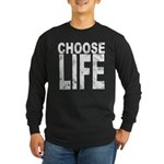 Choose Life Distressed Long Sleeve Dark T-Shirt