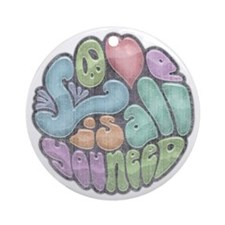 love-need-rnd-BW-LTT Round Ornament