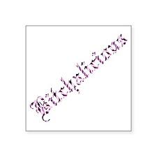 "bitchalicious Square Sticker 3"" x 3"""