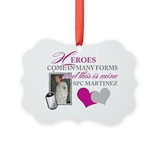 MARTINEZ Ornament