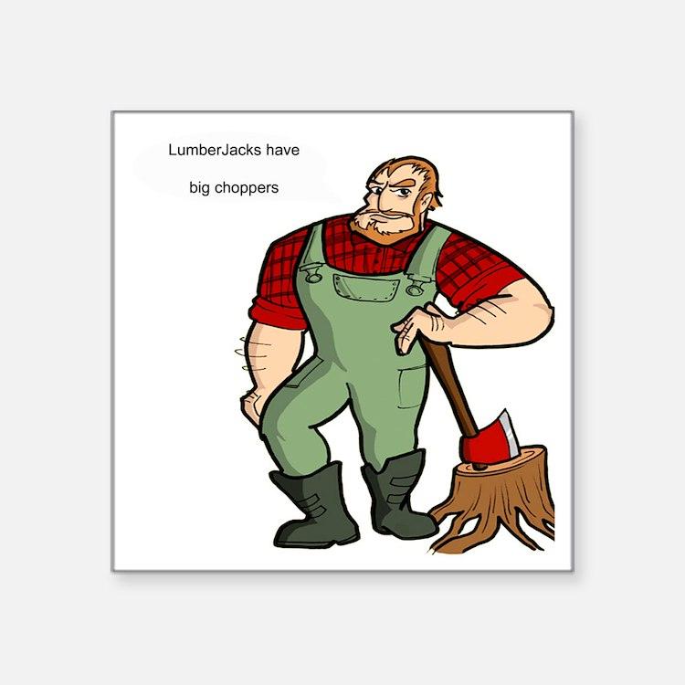 "lumberjack Square Sticker 3"" x 3"""