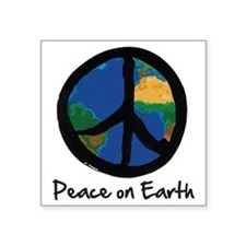 "peace_on_earth Square Sticker 3"" x 3"""