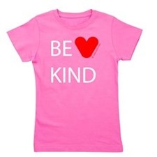 be kind white text Girl's Tee