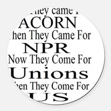 First They Came For Round Car Magnet