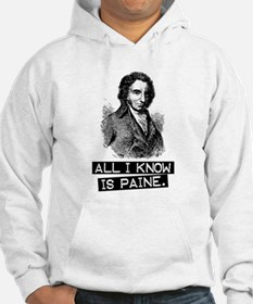 All i know is Paine Hoodie