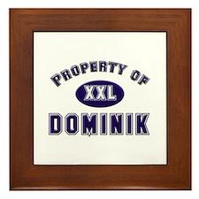 Property of dominik Framed Tile