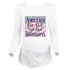America for ALL 35 d Long Sleeve Maternity T-Shirt