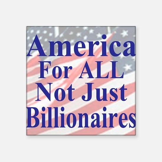 "America for ALL 35  dk-bl   Square Sticker 3"" x 3"""