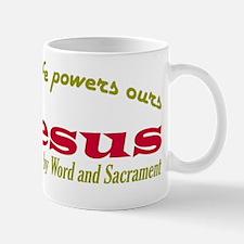 Jesus Life Powers Ours CWS Tee blk Mug