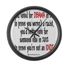 If you voted for Obama Large Wall Clock