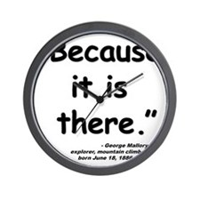 Mallory Because Quote Wall Clock