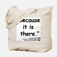 Mallory Because Quote Tote Bag