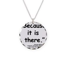 Mallory Because Quote Necklace