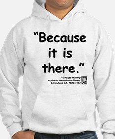 Mallory Because Quote Hoodie