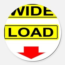 Wide-Load-T-Shirt-Dark_vectorized Round Car Magnet