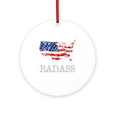 AmericanBadass_DrkShrt Round Ornament