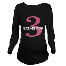 Eating For 3 Long Sleeve Maternity T-Shir