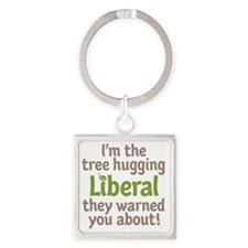 Tree Hugging Liberal Square Keychain