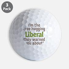 Tree Hugging Liberal Golf Ball
