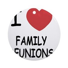 FAMILY_REUNIONS Round Ornament