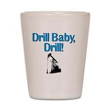 drillbabydrill wht btn Shot Glass