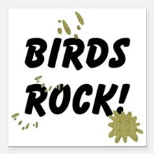 """FIN-birds-rock-poopy Square Car Magnet 3"""" x 3"""""""