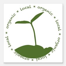 """Local  Organic Square Car Magnet 3"""" x 3"""""""