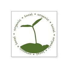 "Local  Organic Square Sticker 3"" x 3"""