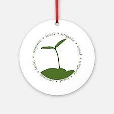 Local  Organic Round Ornament
