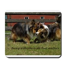 Being with You is all that matters Mousepad
