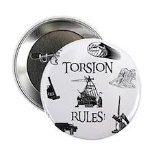 """Torsion Rules t-shirt 24 2.25"""" Button"""