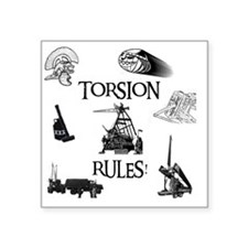 "Torsion Rules t-shirt 24 Square Sticker 3"" x 3"""