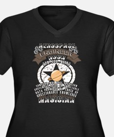 I'm An Aerospace Engineer T Shir Plus Size T-Shirt