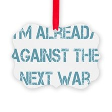 against the next war Ornament