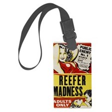 reefer_madness_BIG PNG Luggage Tag