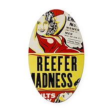 reefer_madness_BIG PNG Oval Car Magnet