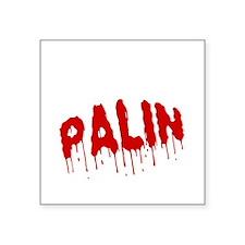 "FIN-palin-on-your-ass-WonB Square Sticker 3"" x 3"""