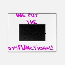 dysfunk copy Picture Frame