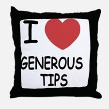 GENEROUS_TIPS Throw Pillow