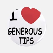 "GENEROUS_TIPS 3.5"" Button"